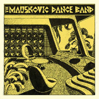 The Mauskovic Dance Band
