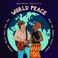 Putumayo Presents World Peace